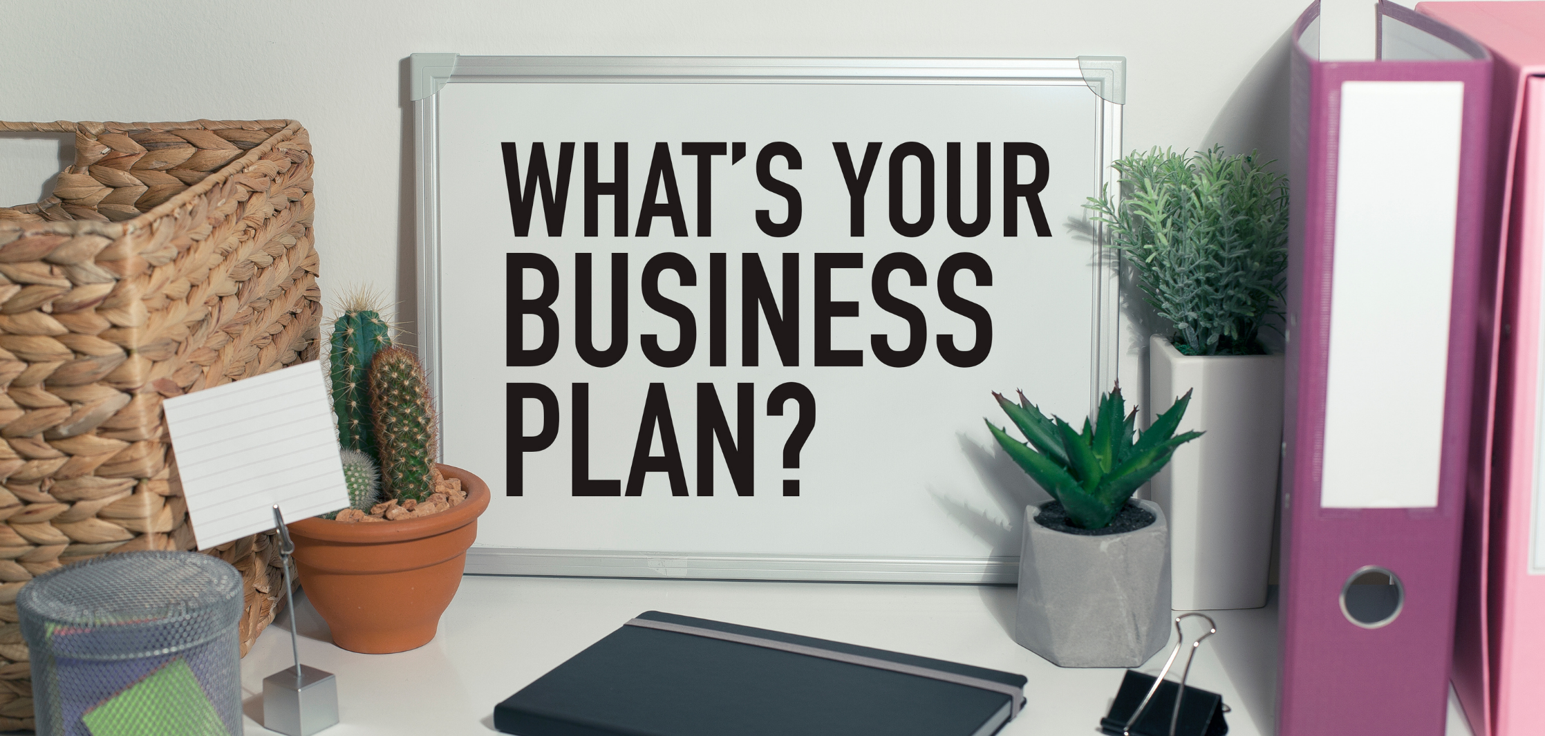 1- You have Cash or a Plan