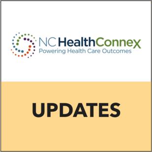 NC HealthConnex Updates