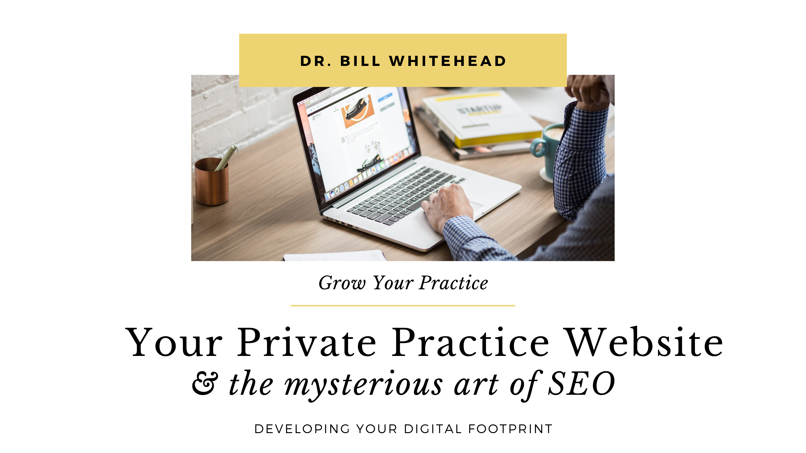 Your Private Practice Website