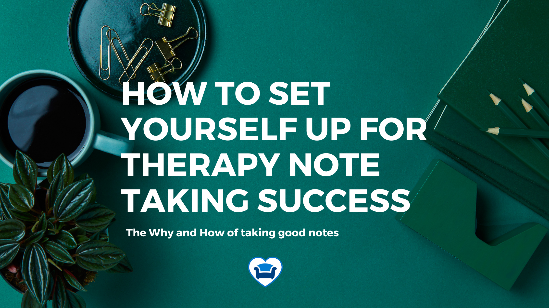 Set yourself up for note taking success