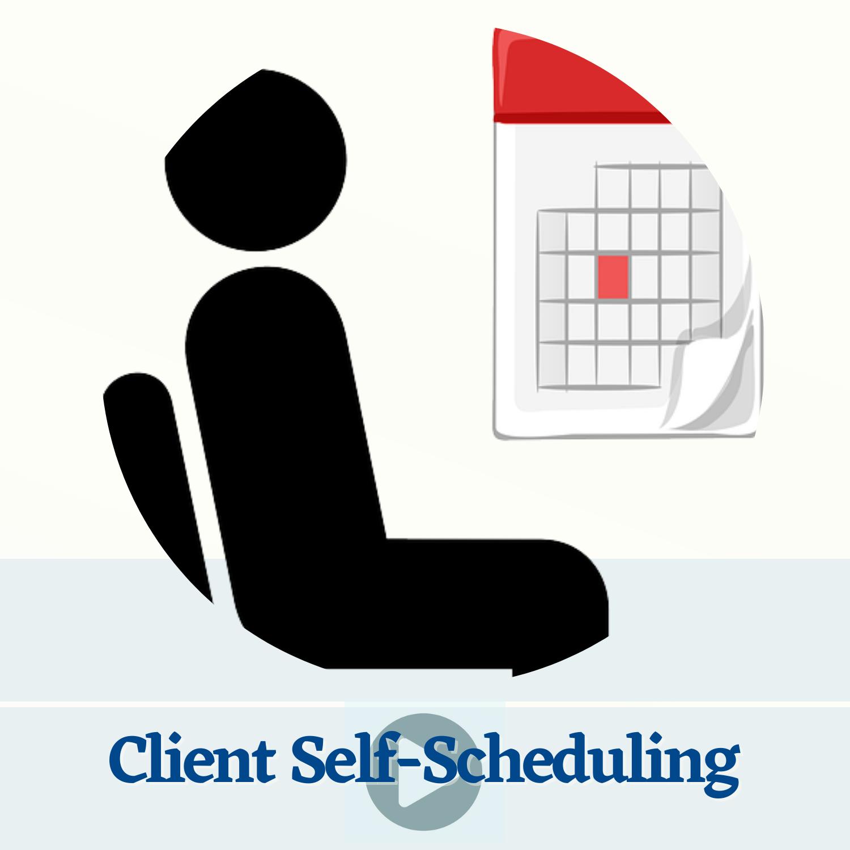 Client Self-Scheduling
