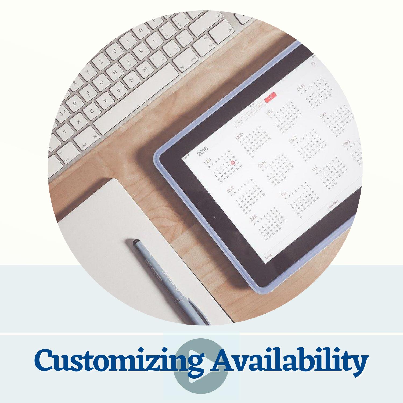Customizing Availability
