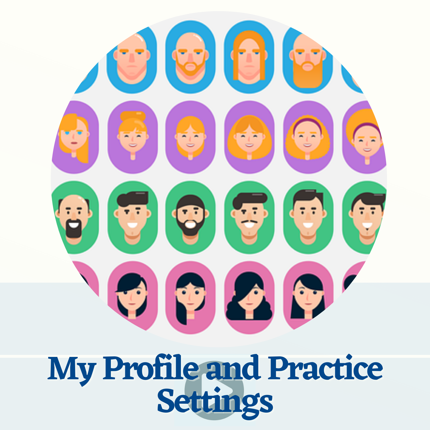 Practice and Profile Settings